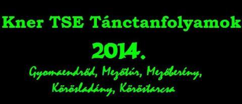 Kner TSE Tánctanfolyamok 2014 ősz